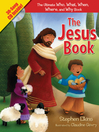 The Jesus Book (eBook): The Ultimate Who, What, Where, When, and Why Book